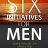 Six Initiatives for Men - Gene Thompson